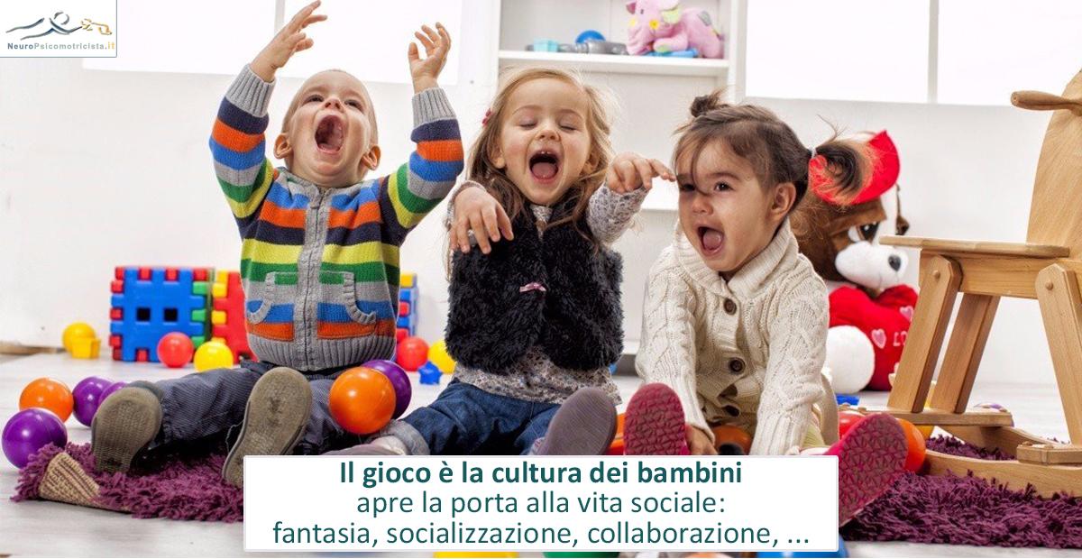 Il gioco è la cultura dei bambini, apre la porta alla vita