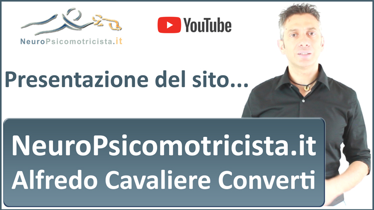Presentazione sito NeuroPsicomotricista.it - Alfredo Cavaliere Converti